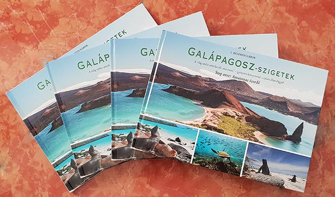 Megjelent a Galápagosz-szigetek –Stop over Amazonas őserdő című ismeretterjesztő albumkönyvem!